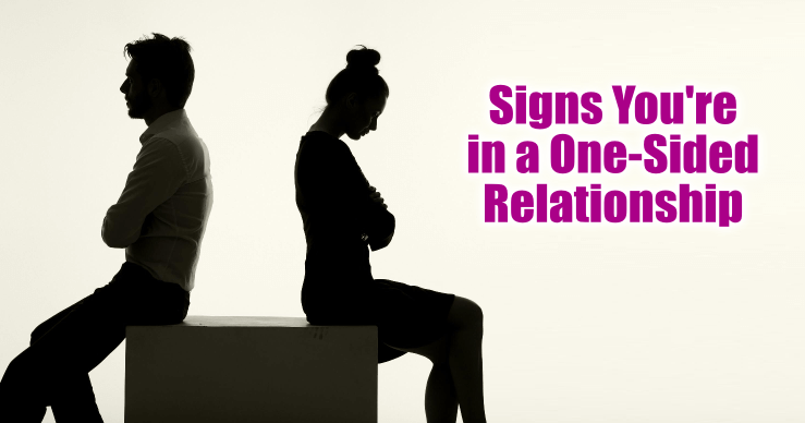 How to tell if your relationship is one sided